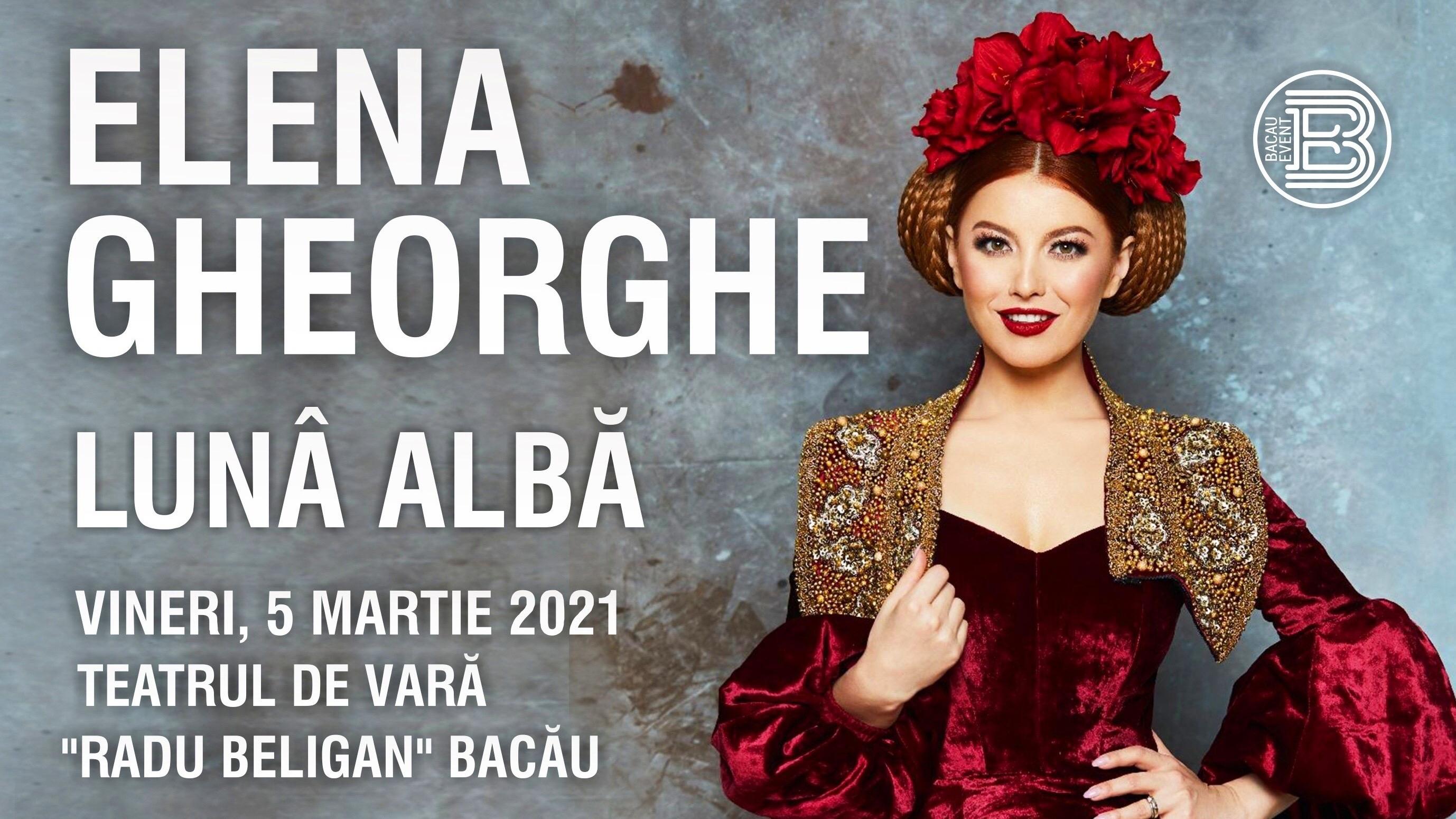 Elena Gheorghe - 05 Martie 2021